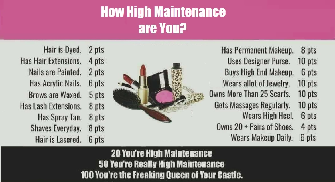Taking the High Road on Being 'High Maintenance'